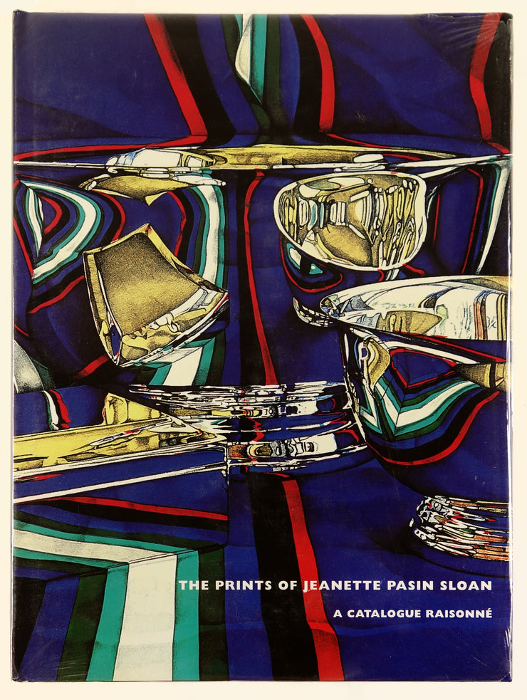 The Prints of Jeanette Pasin Sloan - A Catalogue Raisonné by Jeanette Pasin Sloan - Davidson Galleries