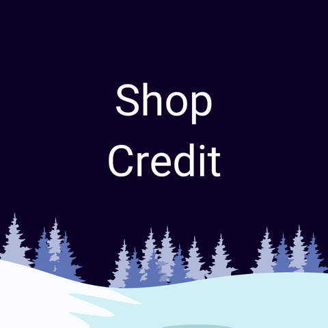 Shop Credit (For Parts & Clothing)