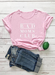 BAD MOMS CLUB