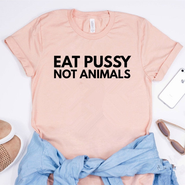 Eat Pussy Not Animals