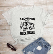 F-BOMB Mom with Tattoos Pretty Eyes and Thick Thighs