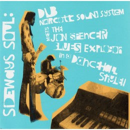 Dub Narcotic Sound System Meets The Jon Spencer Blues Explosion - Sideways Soul (CD)