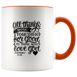All Things Work Together For Good To Those Who Love God, Romans 8:28 - Accent Mug