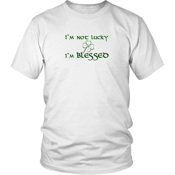 I'm Not Lucky, I'm Blessed (Light) - District Shirt
