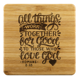 All Things Work Together For Good To Those Who Love God - Bamboo Coasters