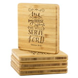Me And My House We Will Serve The Lord - Bamboo Coasters