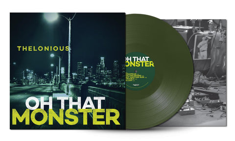 Thelonious Monster - Oh That Monster [LIMITED EDITION GREEN VINYL]