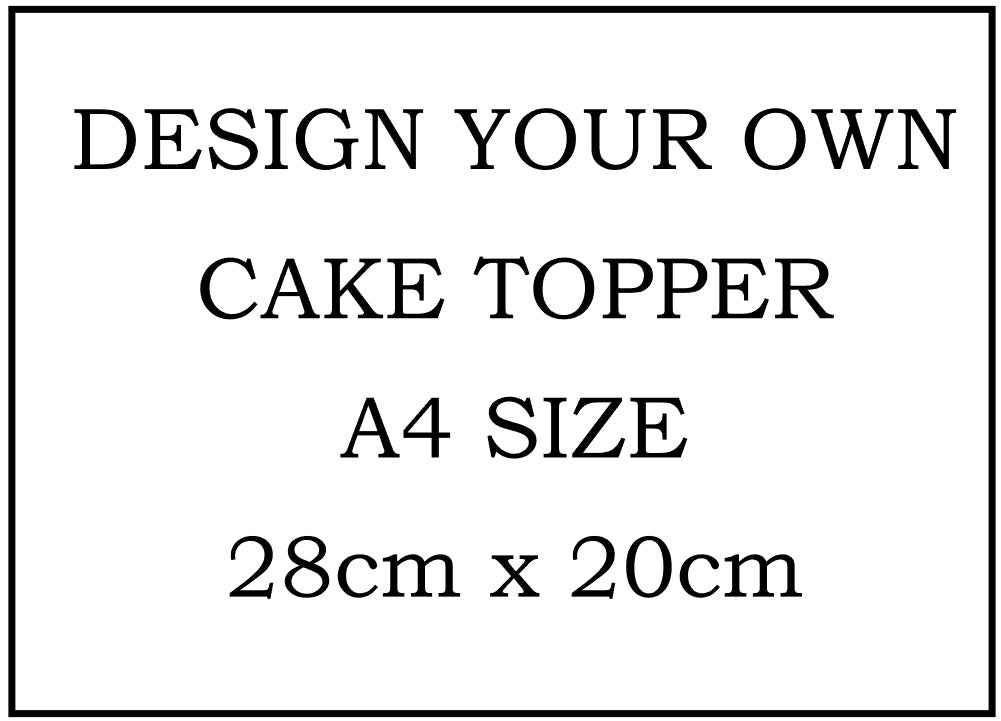 Design Your Own Cake Topper A4 Rectangle