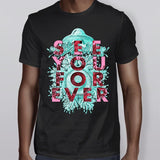 See You Forever T-Shirt