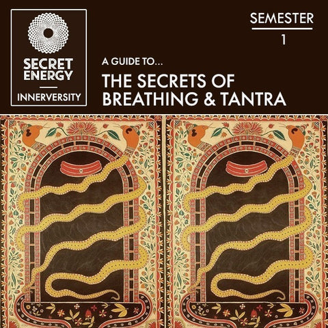 The Secrets of Breathing and Tantra