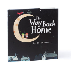 The Way Back Home Board Book By Oliver Jeffers