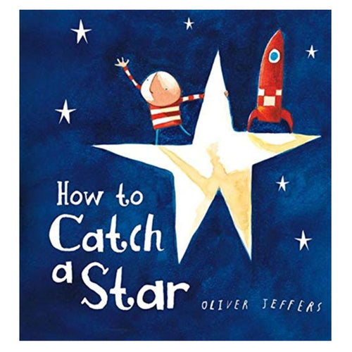 How to Catch a Star Board Book By Oliver Jeffers