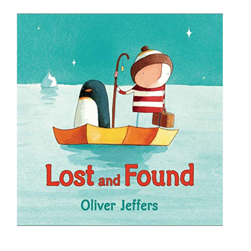 Lost and Found Board Book By Oliver Jeffers