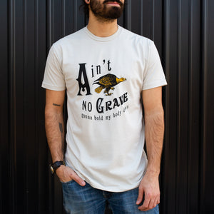 Ain't No Grave Sand Tee