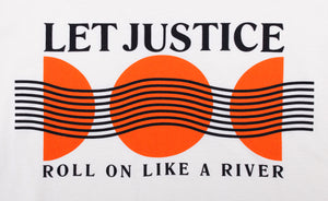 Let Justice Roll Tee
