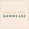 Cageless Birds Showcase