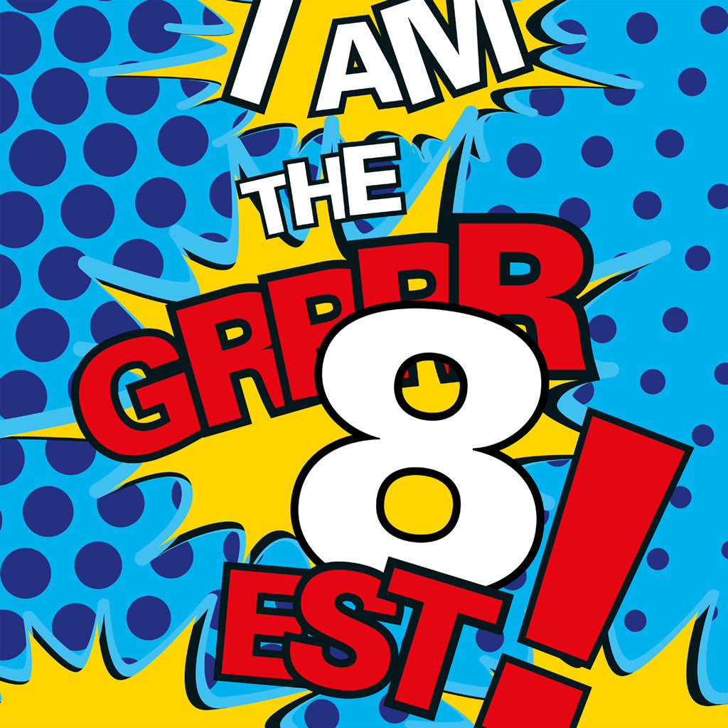 I AM THE GRRR8 EST