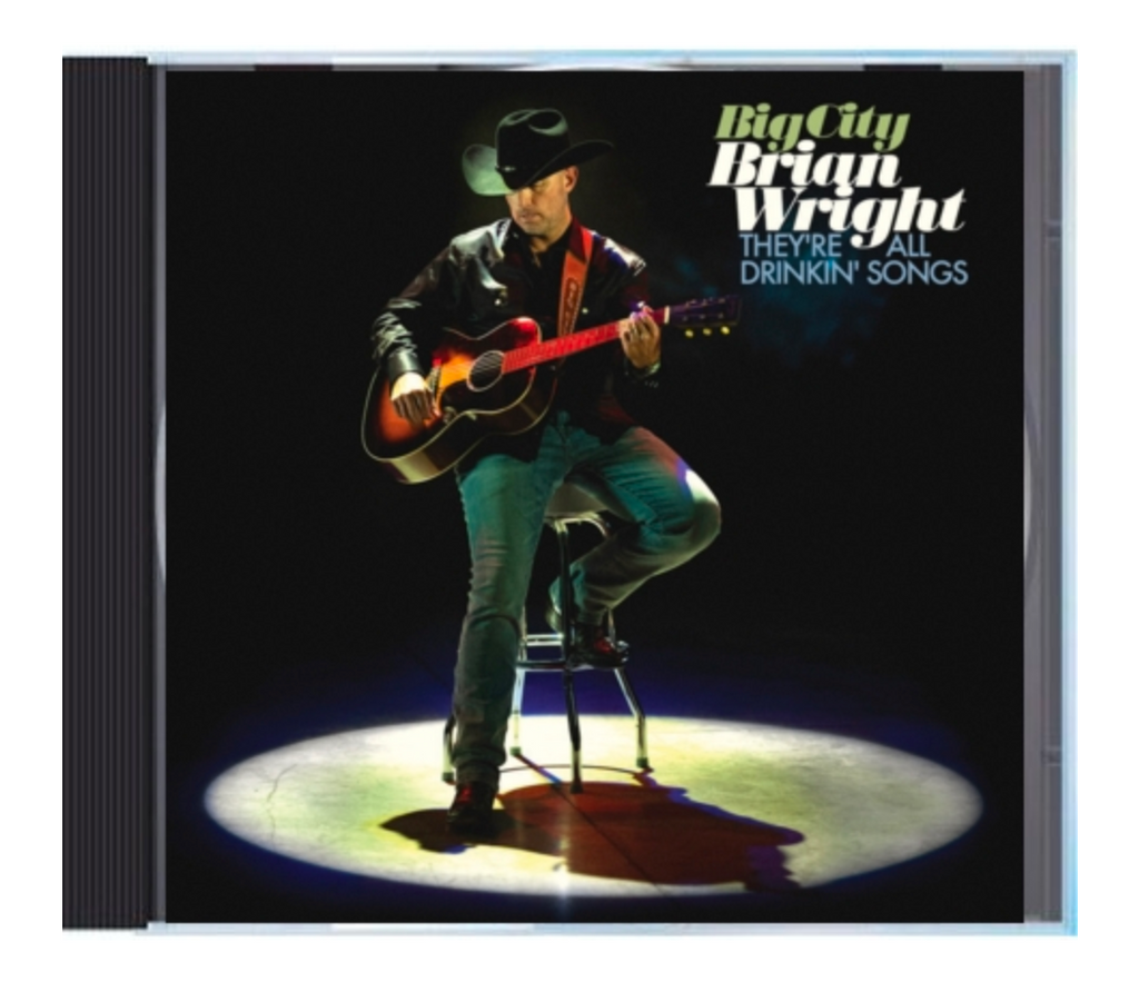 Autographed CD's with FREE Digital Copy of Both Albums by Big City Brian Wright