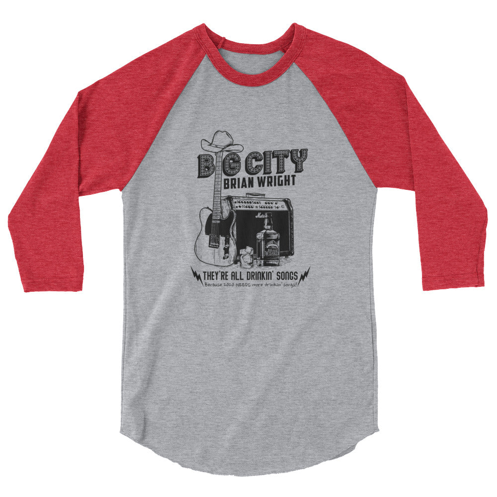 They're ALL Drinkin' Songs 3/4 sleeve baseball shirt