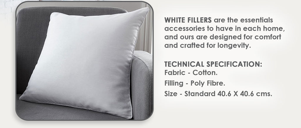 White Cushion & Fillers