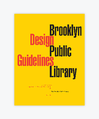 Brooklyn Public Library Design Guidelines (PDF)
