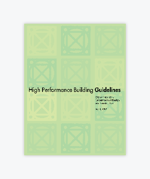 High Performance Building Guidelines (PDF)