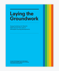 Laying the Groundwork Design Guidelines