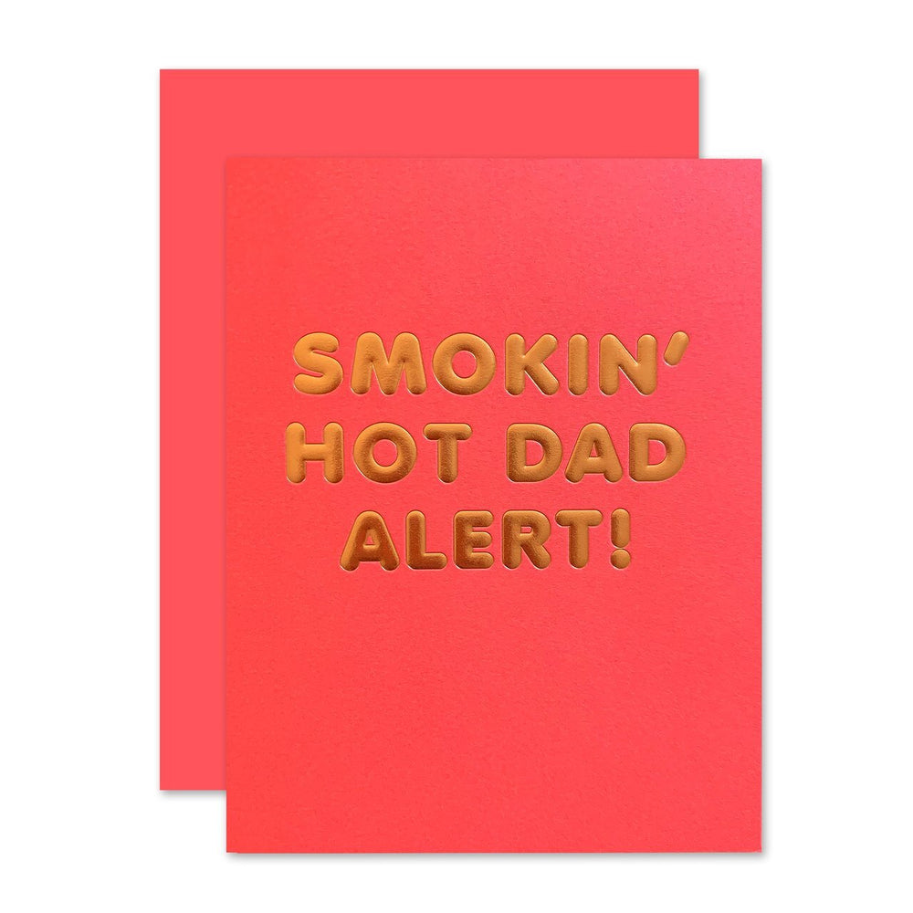 Smokin' Hot Dad Card - M.Lovewell