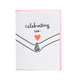 Celebrating Us Anniversary Card - M.Lovewell