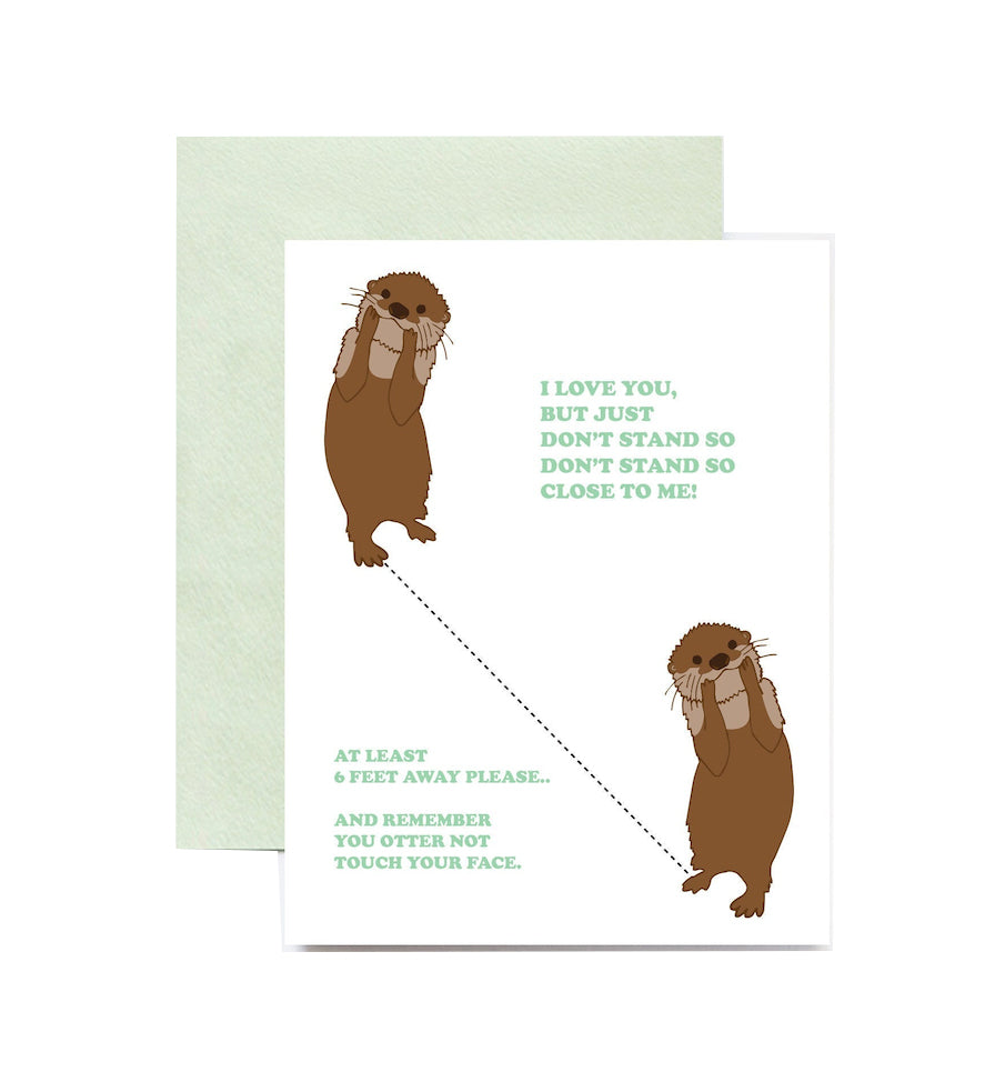 Don't Stand So Close Otter Card