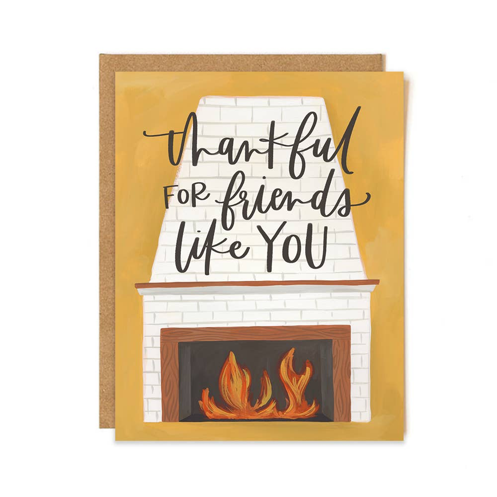 Friend Fireplace Thankful Card