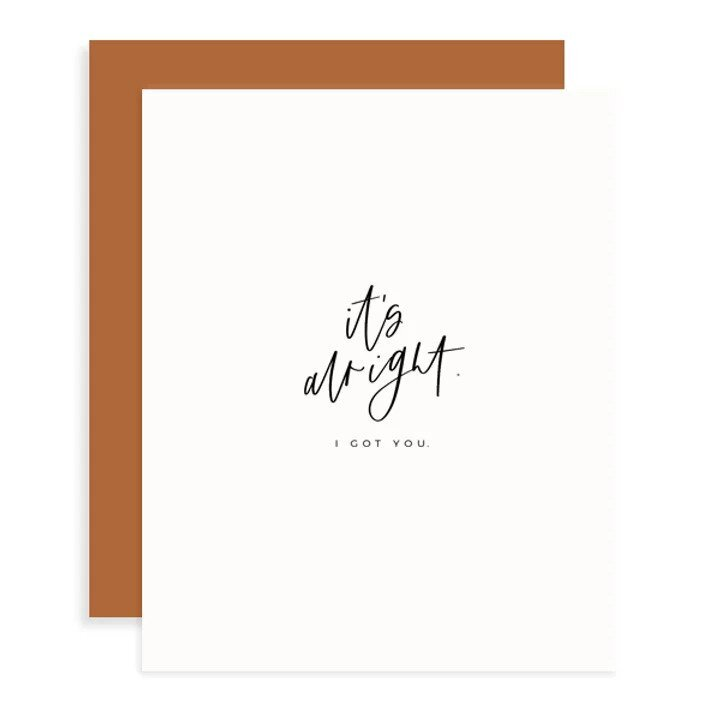 It's Alright I Got You Card - M.Lovewell