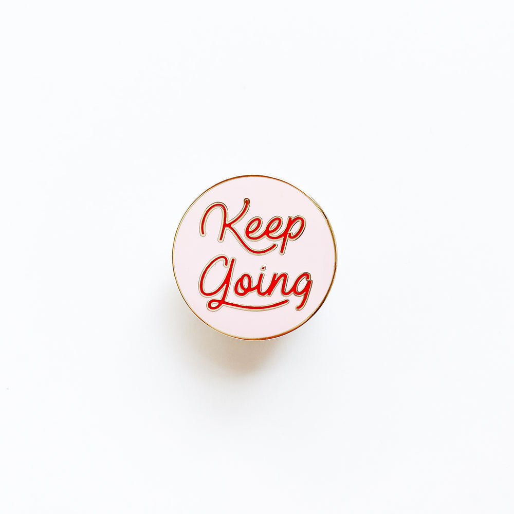 Keep Going Enamel Pin