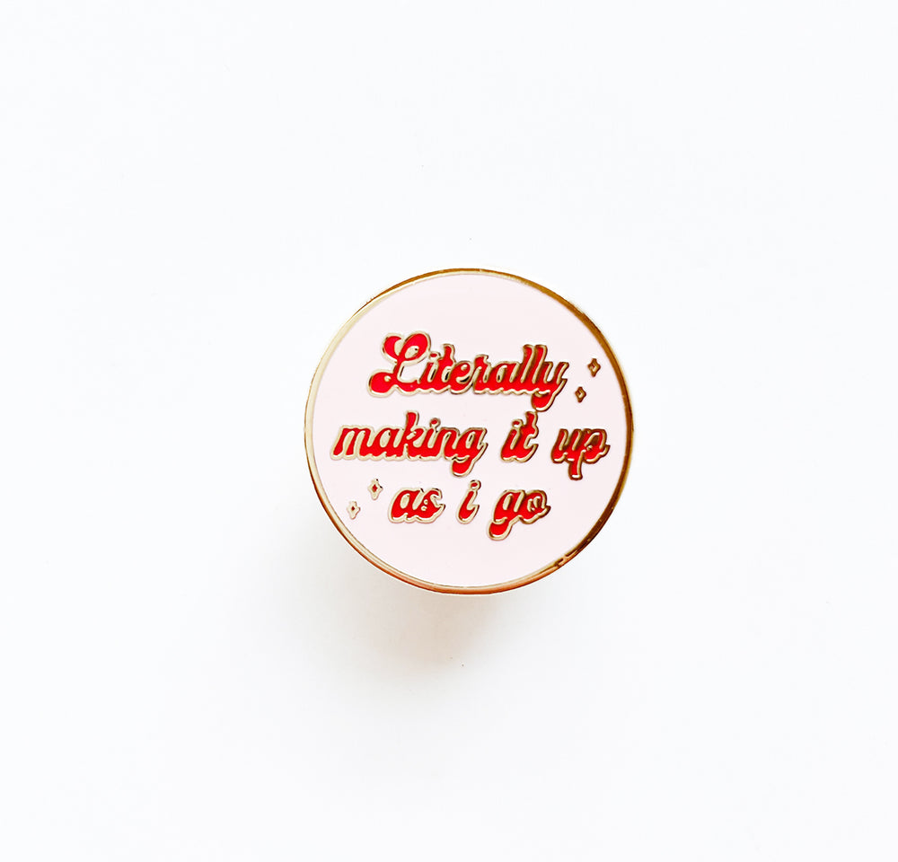 Making It Up Enamel Pin