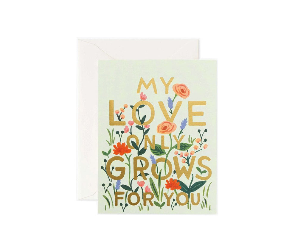 My Love For You Only Grows Card