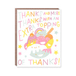 Extra Topping Thank You Card