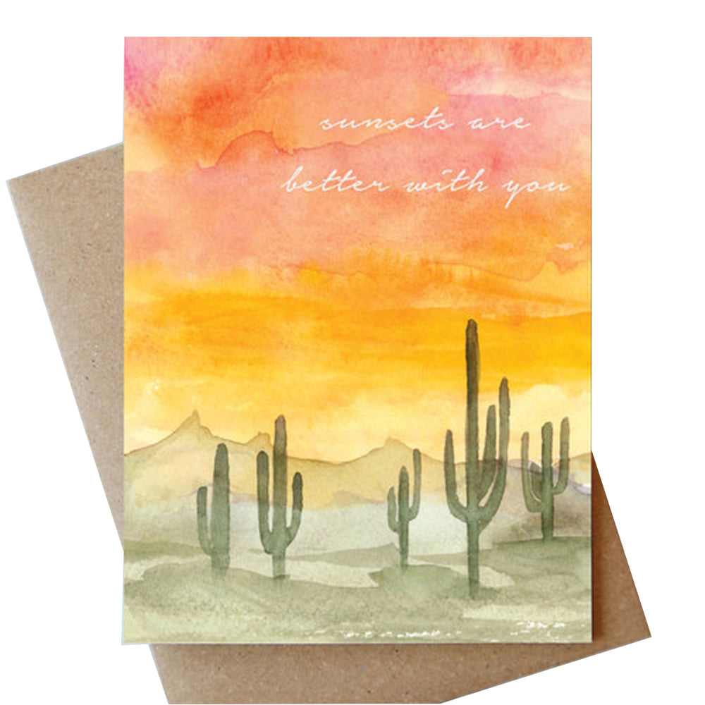 Sunsets are Better with You Card