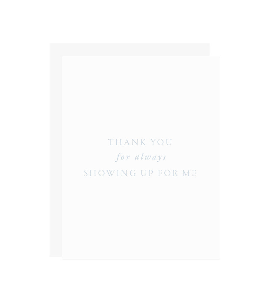 Showing Up Thank You Card