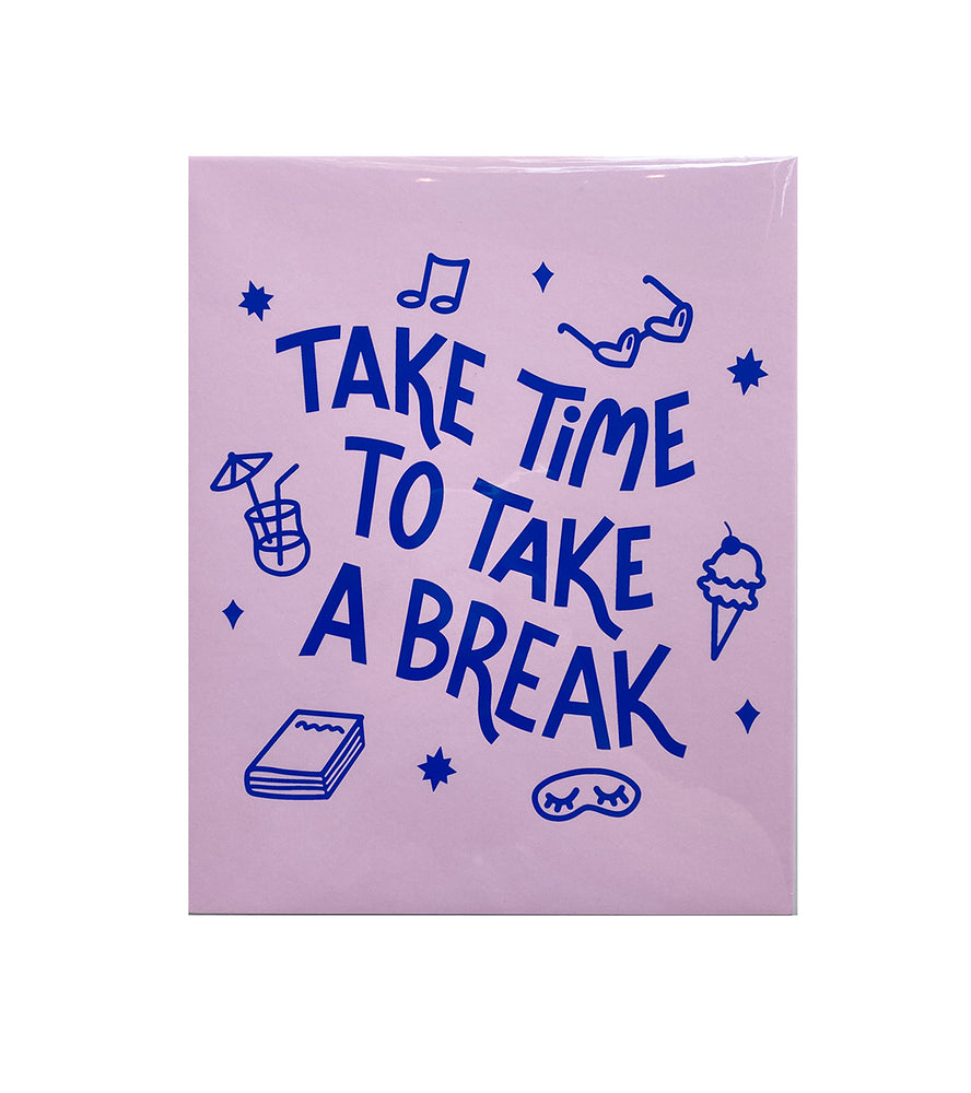 Take a Break Wall Print