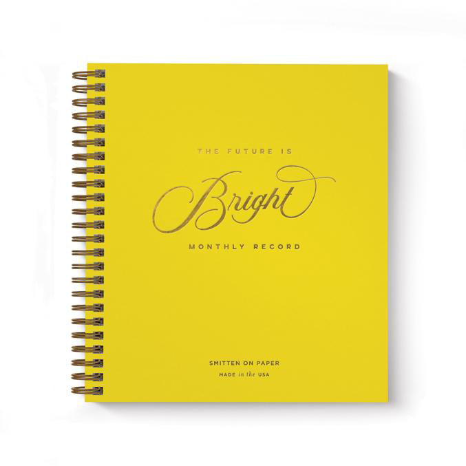 The Future is Bright Undated Monthly Planner