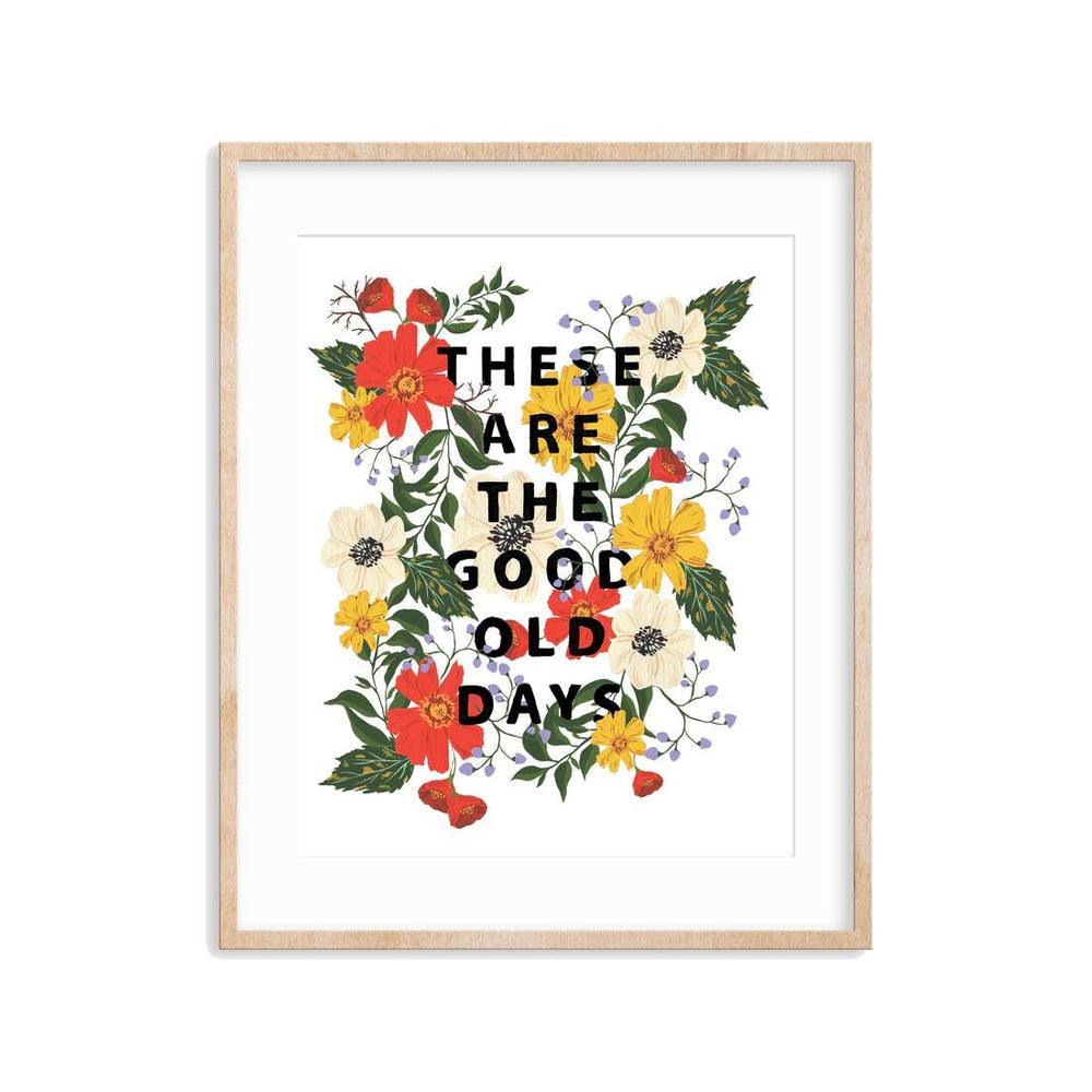 These Are the Good Old Days Wall Print - M.Lovewell