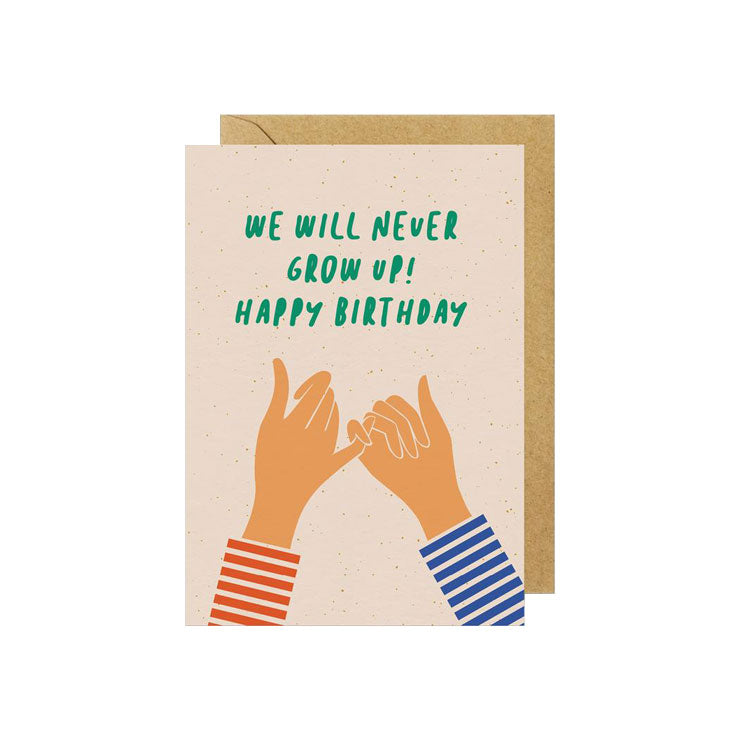 We'll Never Grow Up Birthday Card - M.Lovewell