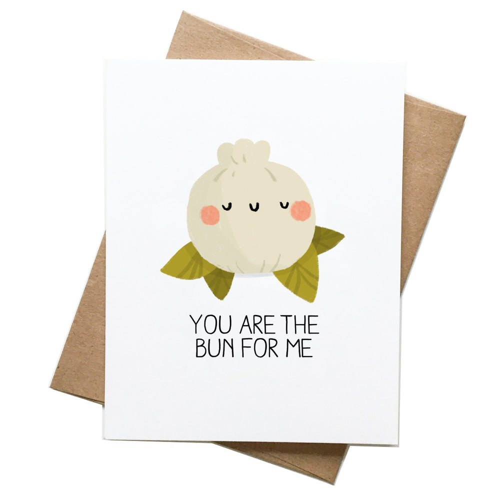 You Are the Bun for Me Card