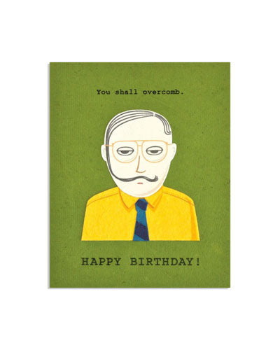 You Shall Overcomb Birthday Card