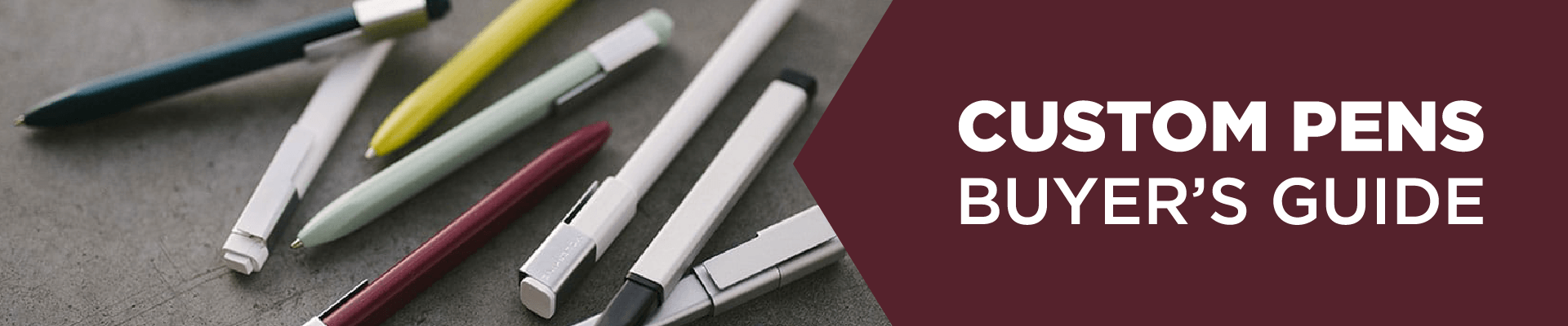Custom Pens and Writing Utensils Buyers Guide