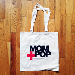 Mom+Pop Tote Bag