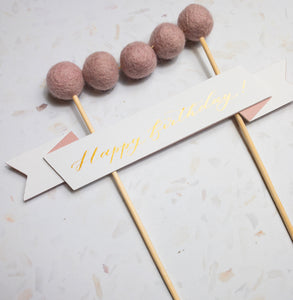 Pink Handmade Calligraphy Birthday Cake Topper, Felt Ball Bunting - Sam's Little Studio