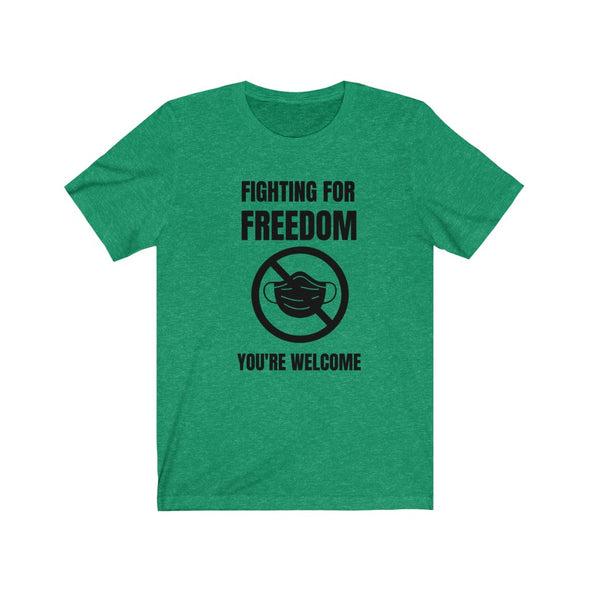 Fighting for Freedom Anti-Mask Tee