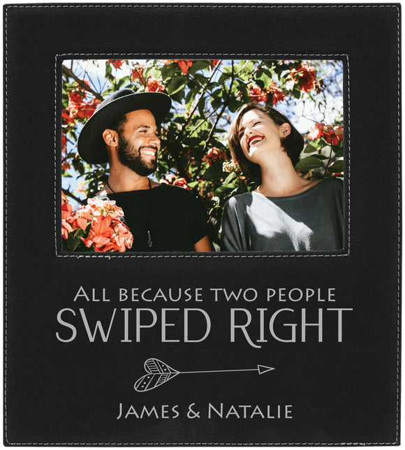 All because two people swiped right heart arrow 5 x 7 leather picture frame