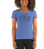 Fact #8: Made on the moon Women's T-shirt
